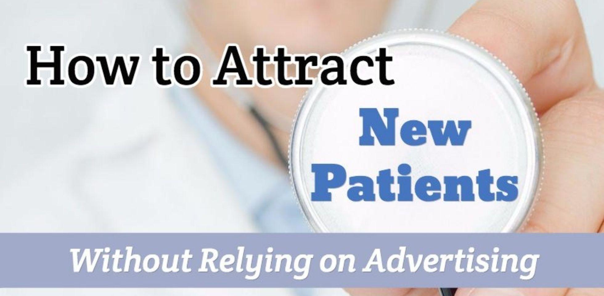 Creative ways to increase patient volume