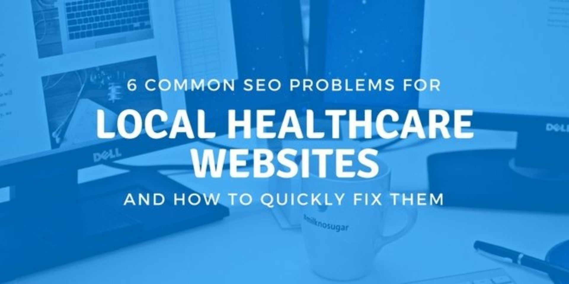 common seo mistakes in healthcare