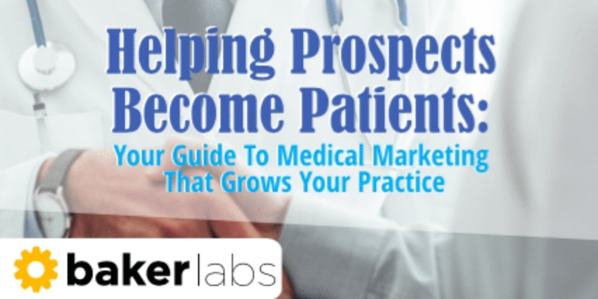 Guide To Medical Marketing That Grows Your Practice