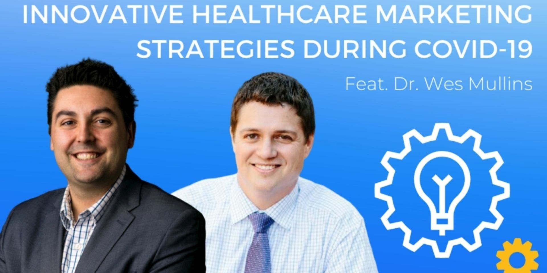 Healthcare marketing ideas during COVID
